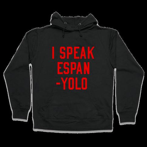 I Speak Espanyolo Hooded Sweatshirt