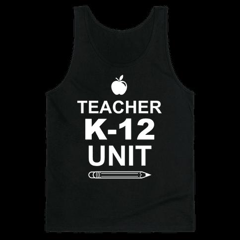 Teacher K-12 Unit Tank Top