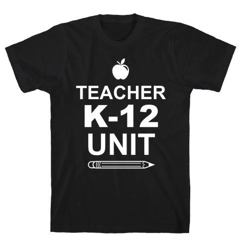 Teacher K-12 Unit Mens T-Shirt