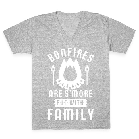 Bonfires Are S'more Fun With Family V-Neck Tee Shirt