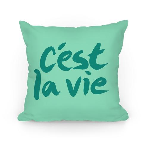 C'est La Vie Pillow