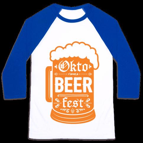 Okto-BEER-fest Baseball Tee