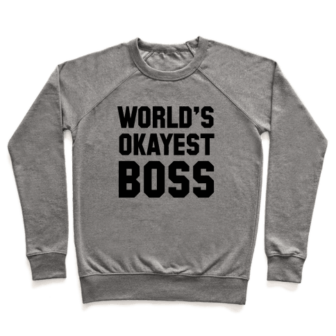 World's Okayest Boss Pullover