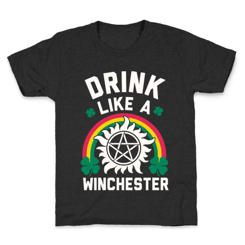 Drink Like A Winchester (St. Patrick's Day) Kids T-Shirt