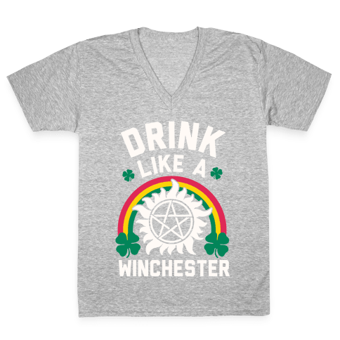 Drink Like A Winchester (St. Patrick's Day) V-Neck Tee Shirt
