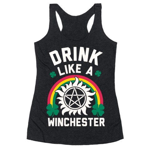 Drink Like A Winchester (St. Patrick's Day) Racerback Tank Top