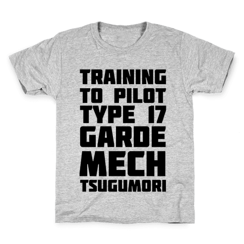 Training to Pilot Type 17 Garde Mech Tsugumori Kids T-Shirt