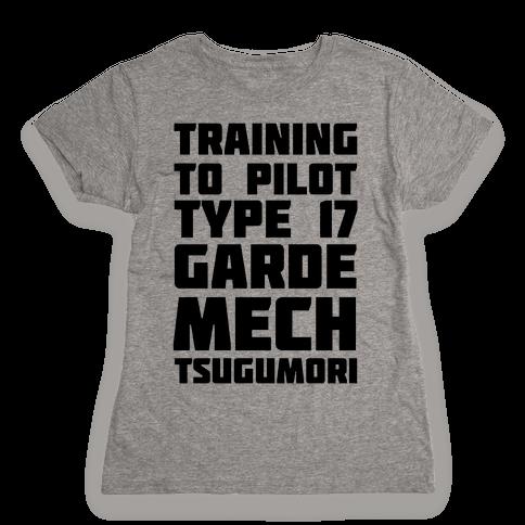 Training to Pilot Type 17 Garde Mech Tsugumori Womens T-Shirt
