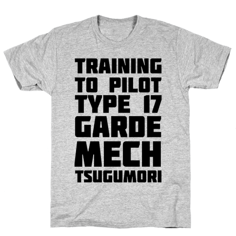 Training to Pilot Type 17 Garde Mech Tsugumori Mens T-Shirt