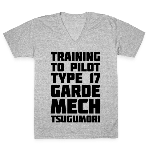Training to Pilot Type 17 Garde Mech Tsugumori V-Neck Tee Shirt