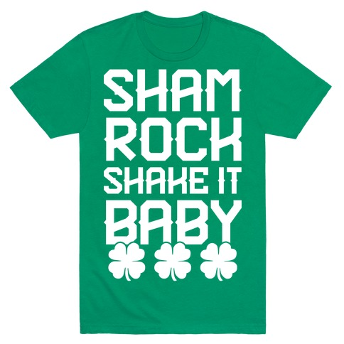 Shamrock Shake It Baby Mens T-Shirt