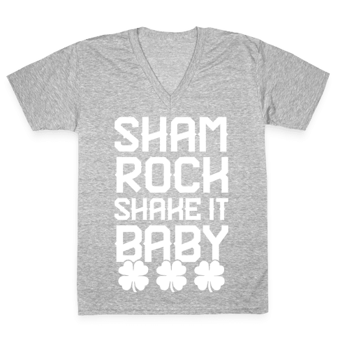 Shamrock Shake It Baby V-Neck Tee Shirt