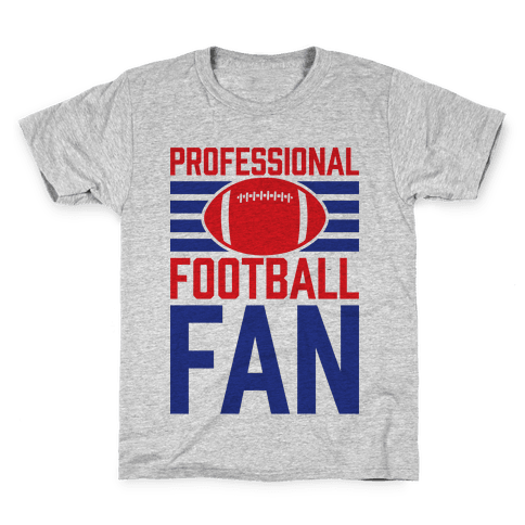 Professional Football Fan Kids T-Shirt