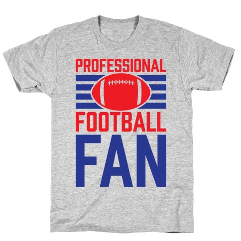 Professional Football Fan Mens T-Shirt