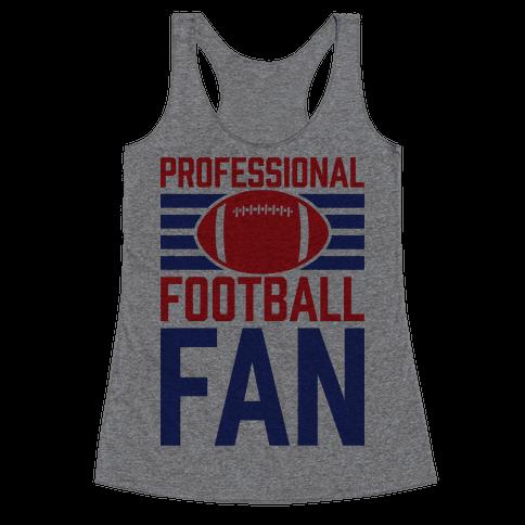Professional Football Fan Racerback Tank Top