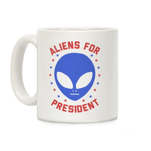 Aliens For President Coffee Mug