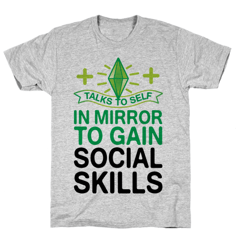 Talks To Self In Mirror To Gain Social Skills Mens/Unisex T-Shirt