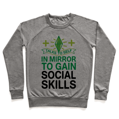 Talks To Self In Mirror To Gain Social Skills Pullover