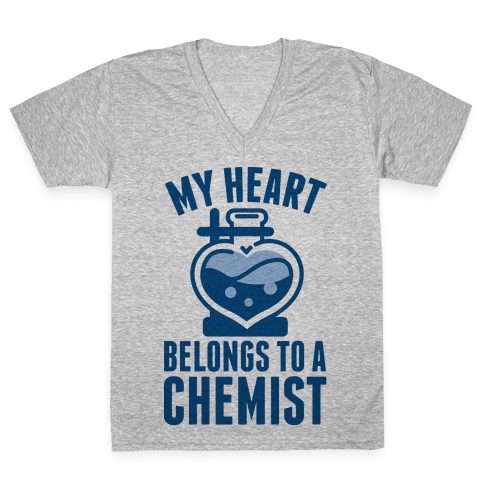 My Heart Belongs to a Chemist V-Neck Tee Shirt
