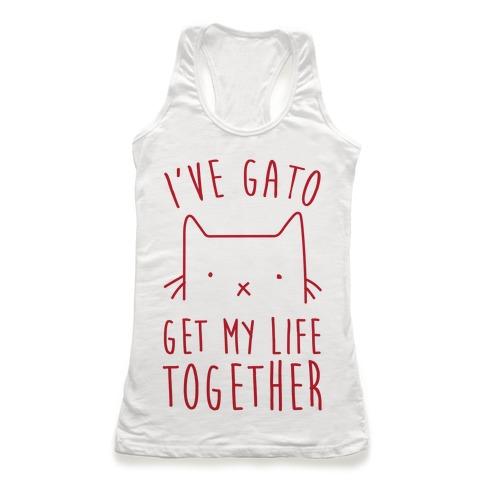 I've Gato Get My Life Together Racerback Tank Top