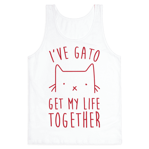 I've Gato Get My Life Together Tank Top