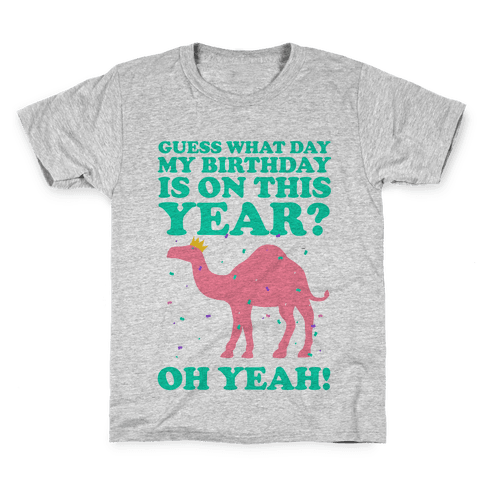 Guess What Day My Birthday is on This Year? Kids T-Shirt