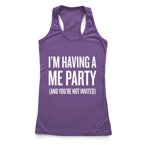 Me Party Racerback Tank Top
