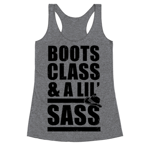 Boots, Class, & A Lil' Sass (Vintage) Racerback Tank Top
