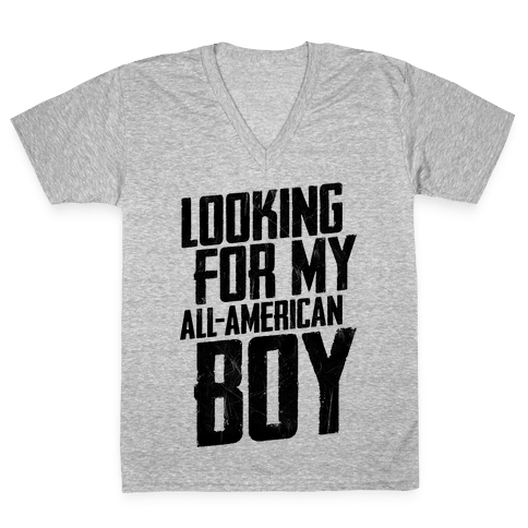 Looking For My All-American Boy V-Neck Tee Shirt