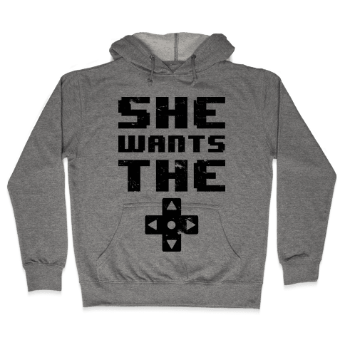 She Wants The D Pad  Hooded Sweatshirt