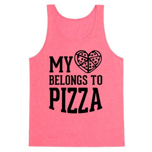 My Heart Belongs To Pizza Tank Top
