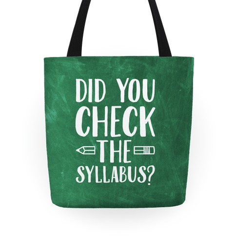 Did You Check The Syllabus? Tote