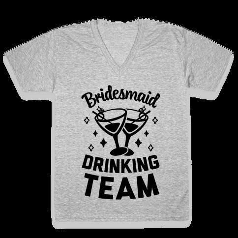 Bridesmaid Drinking Team V-Neck Tee Shirt