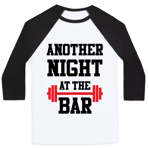 Another Night At The Bar Baseball Tee