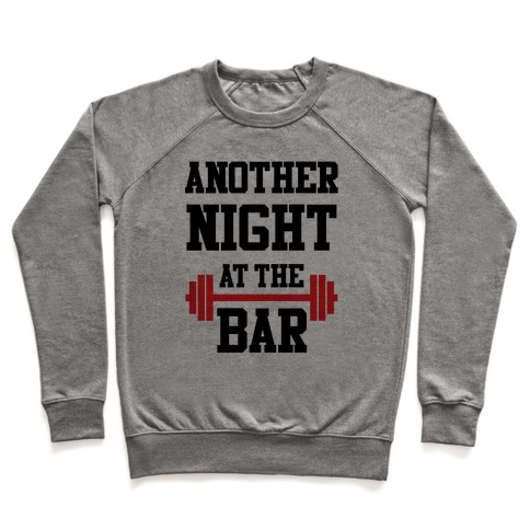 Another Night At The Bar Pullover