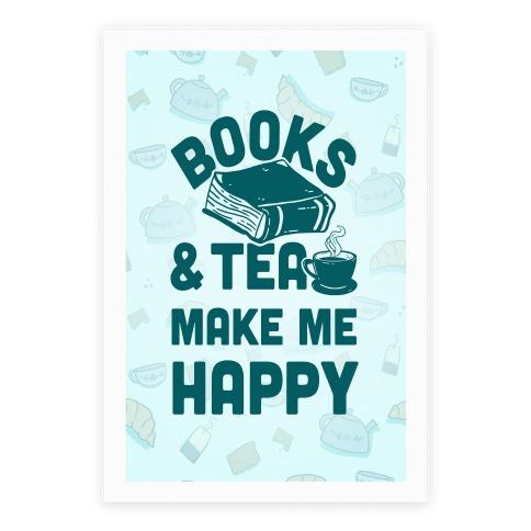 Books & Tea Make Me Happy Poster