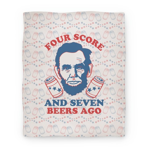 Four Score and Seven Beers Ago Blanket