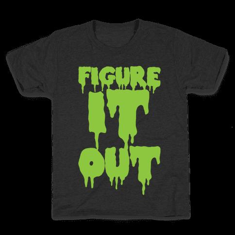Figure it Out Kids T-Shirt