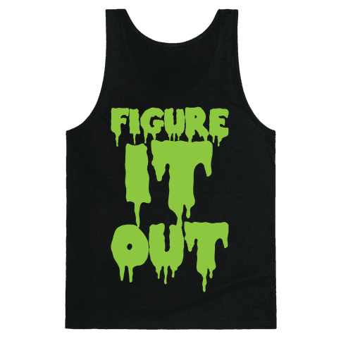 Figure it Out Tank Top