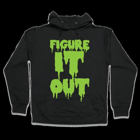 Figure it Out Hooded Sweatshirt