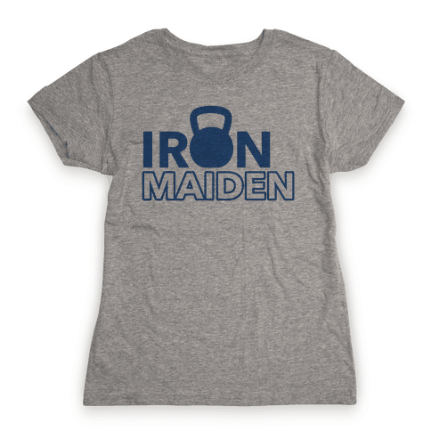 Iron Maiden (Kettlebell) Womens T-Shirt