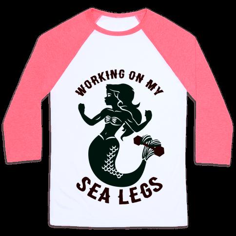 Working On My Sea Legs Baseball Tee