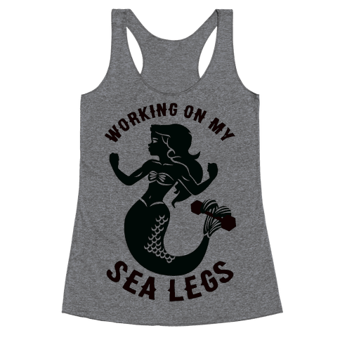 Working On My Sea Legs Racerback Tank Top