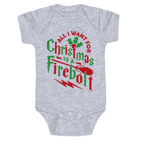 All I Want For Christmas Is A Firebolt Baby Onesy