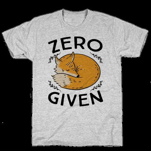Zero Fox Given Mens T-Shirt