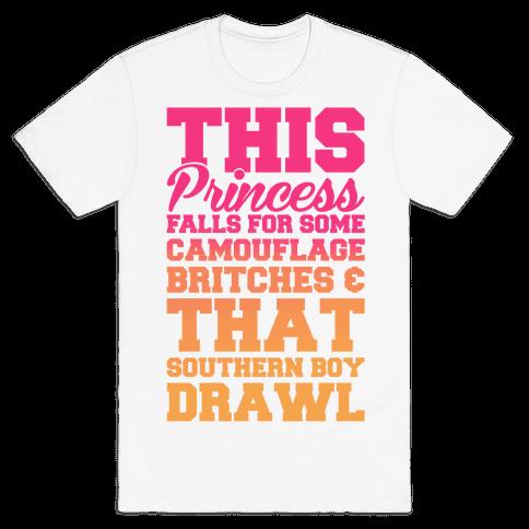 This Princess Falls For That Southern Boy Drawl Mens T-Shirt
