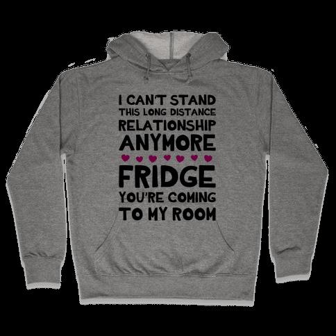Long Distance Relationship Hooded Sweatshirt