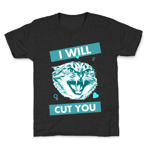 I Will Cut You Kids T-Shirt