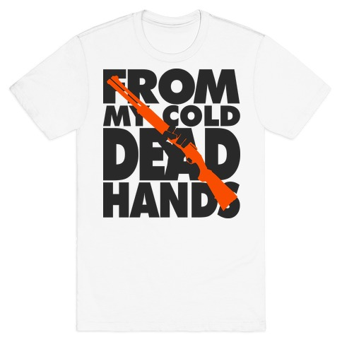 From My cold Dead Hands (Alternate) Mens T-Shirt