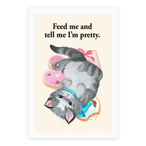 Feed Me and Tell Me I'm Pretty Poster